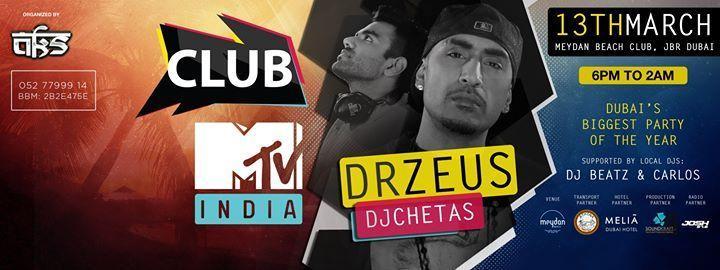 Club MTV, Dr. Zeus and DJ Chetas to set Dubai On Fire!