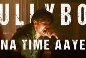 Watch: Gully Boy's 'Apna Time Aayega' Is Bollywood's Rap Anthem For 2019!