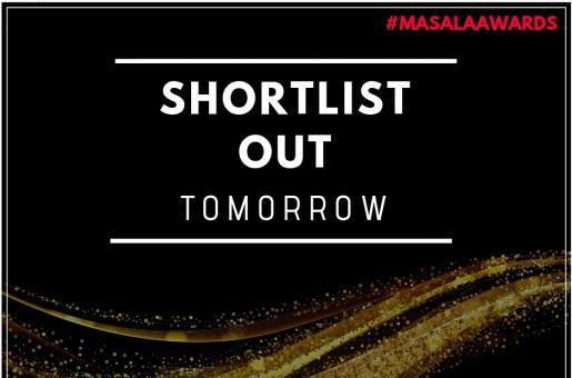 Masala! Awards 2018: The Popular Choice Shortlist to be Announced TOMORROW