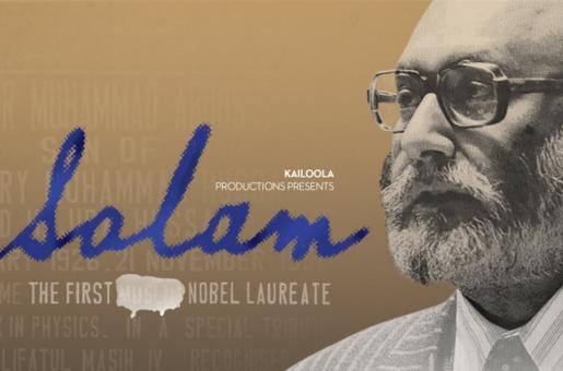 'Salam: The First ****** Nobel Laureate' is Not a Documentary But a Love Story