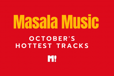 Masala Music: Here's what we're listening to this October